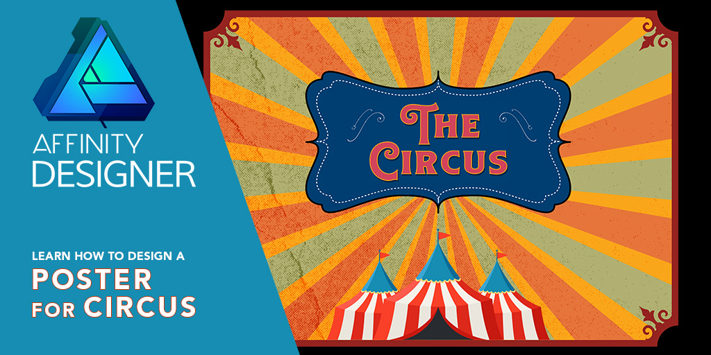 Affinity Designer Design a Poster for Circus